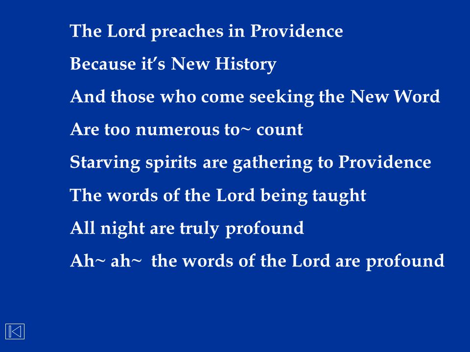The Lord preaches in Providence