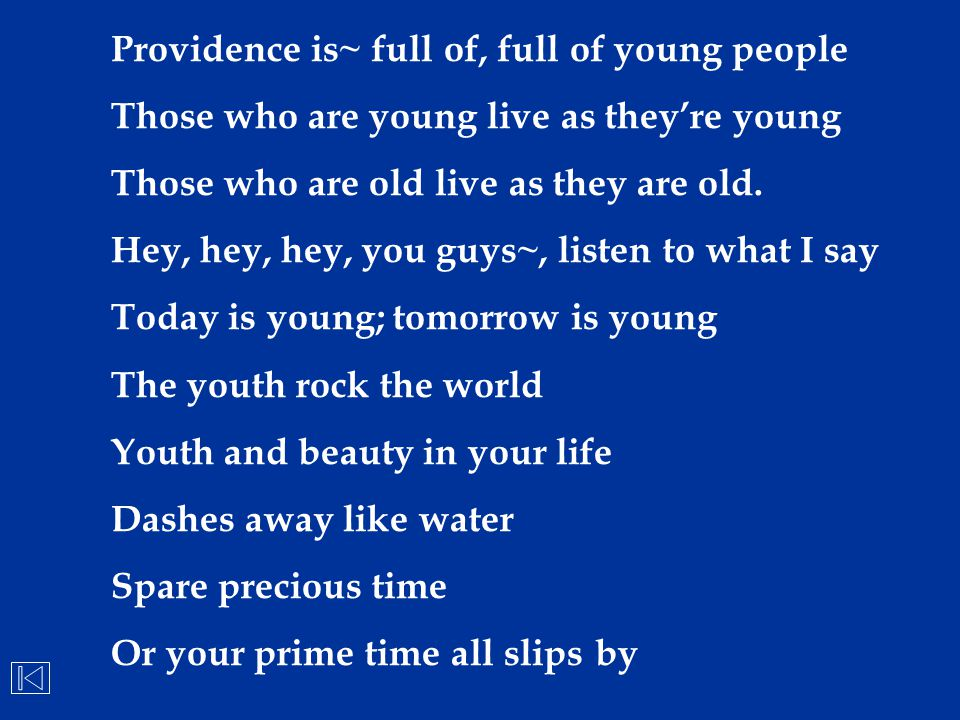 Providence is~ full of, full of young people