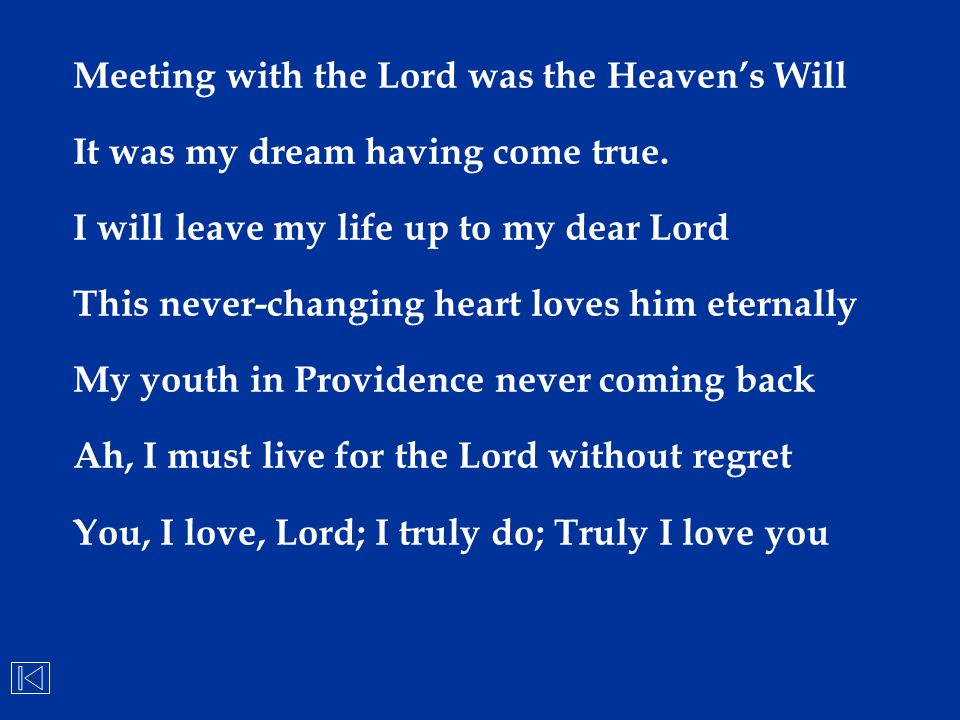 Meeting with the Lord was the Heaven's Will