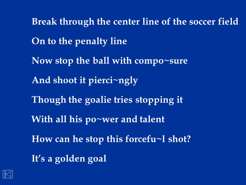 Break through the center line of the soccer field
