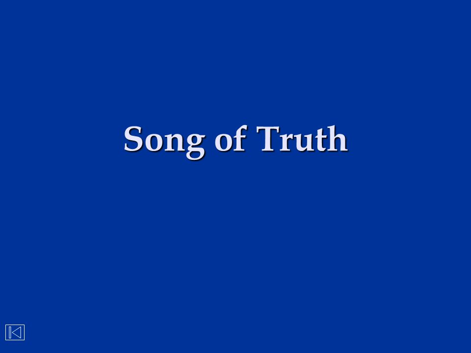 Song of Truth
