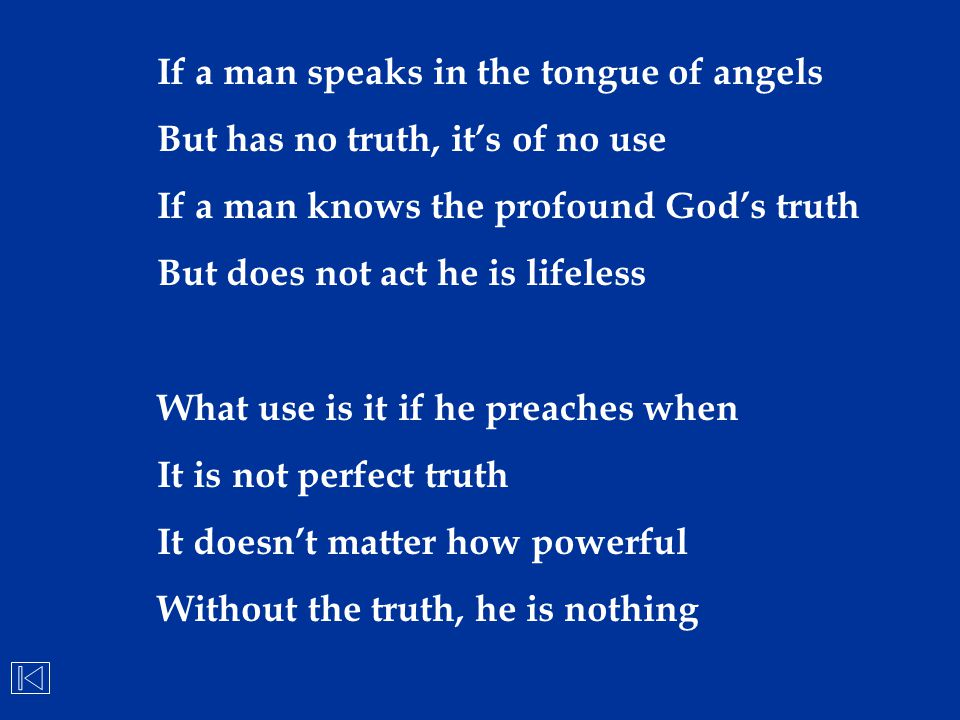 If a man speaks in the tongue of angels