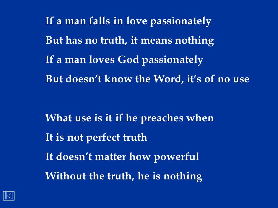 If a man falls in love passionately
