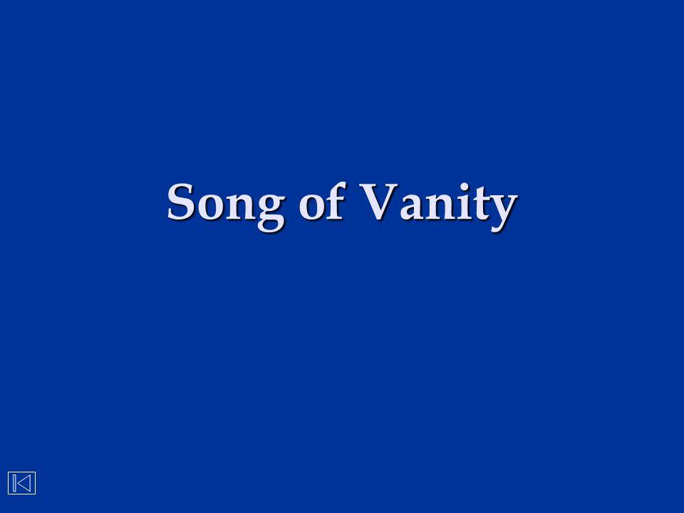 Song of Vanity