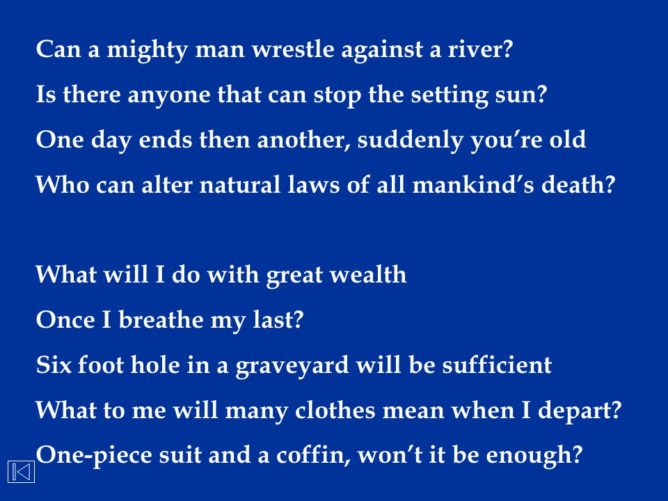 Can a mighty man wrestle against a river