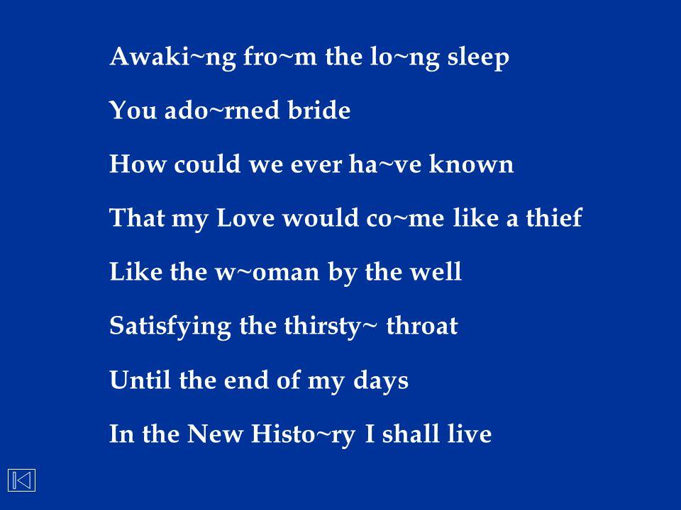 Awaki~ng fro~m the lo~ng sleep