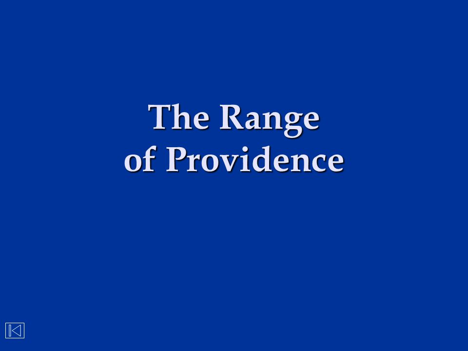 The Range of Providence
