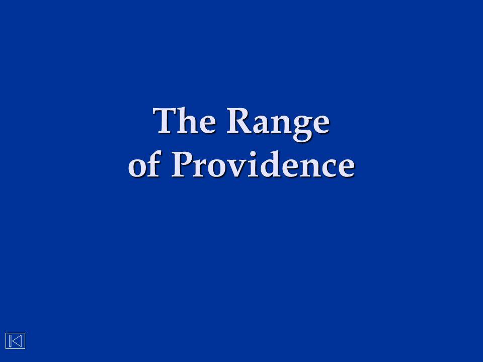 The Range of Providence