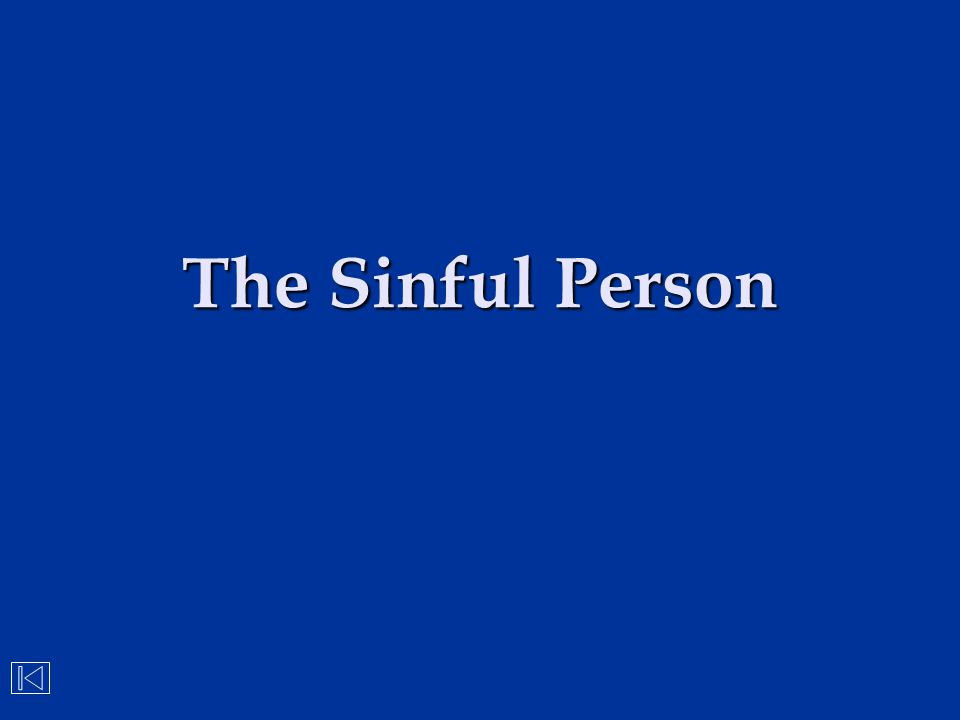 The Sinful Person