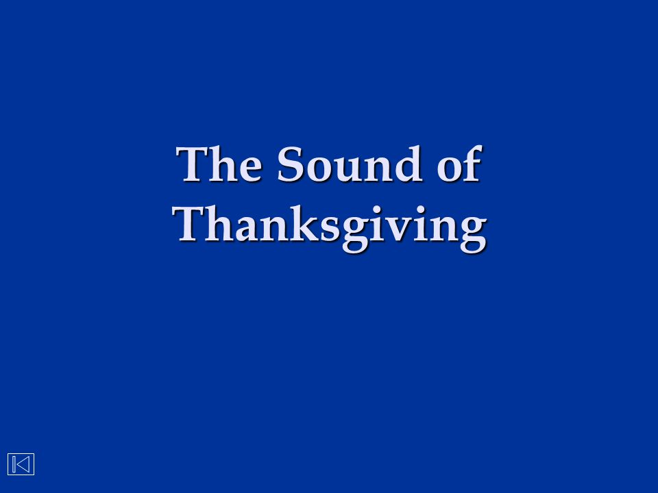 The Sound of Thanksgiving