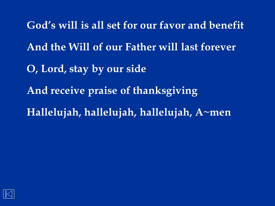 God's will is all set for our favor and benefit