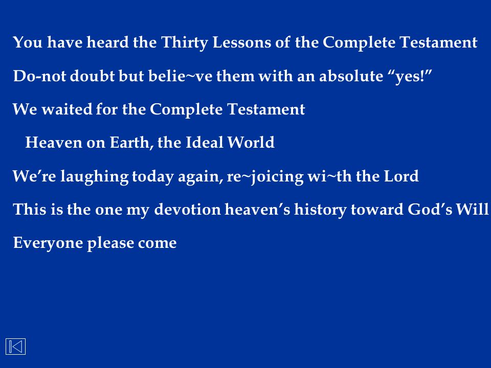 You have heard the Thirty Lessons of the Complete Testament