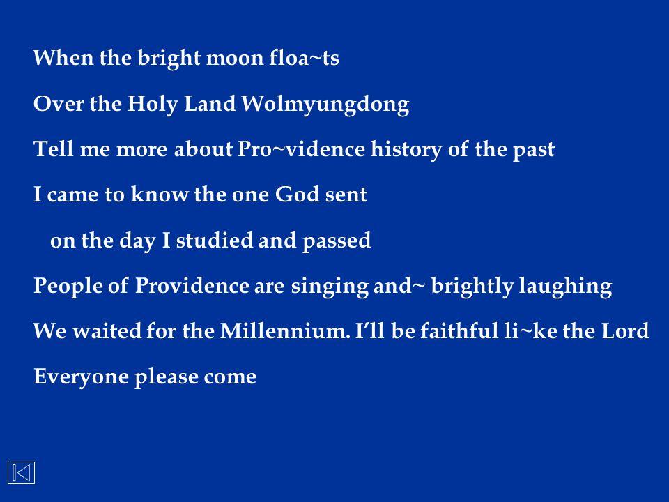 When the bright moon floa~ts