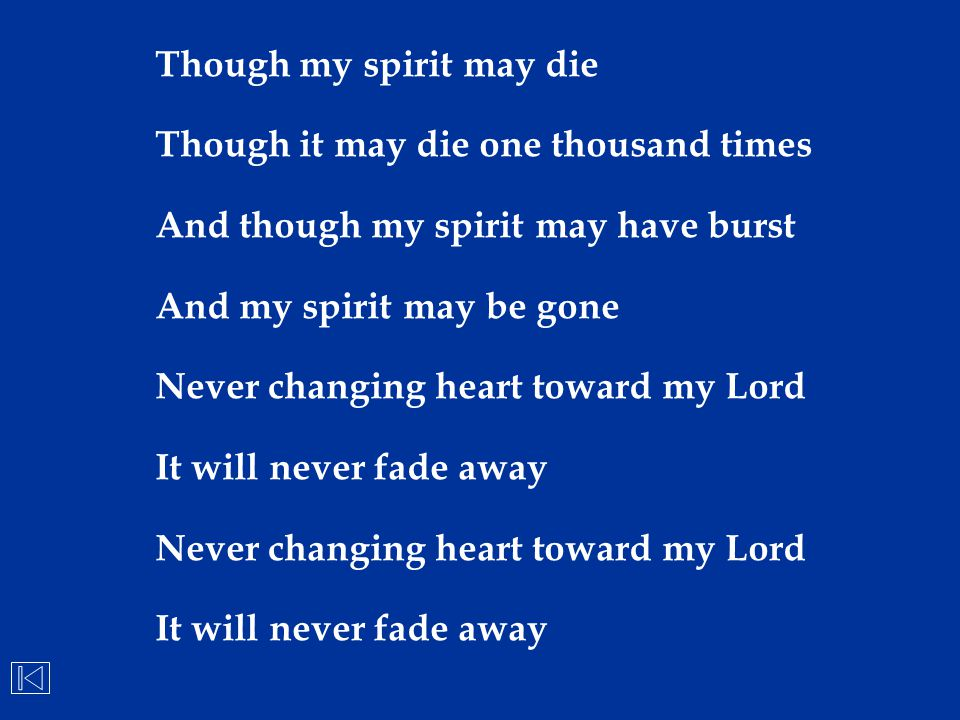 Though my spirit may die