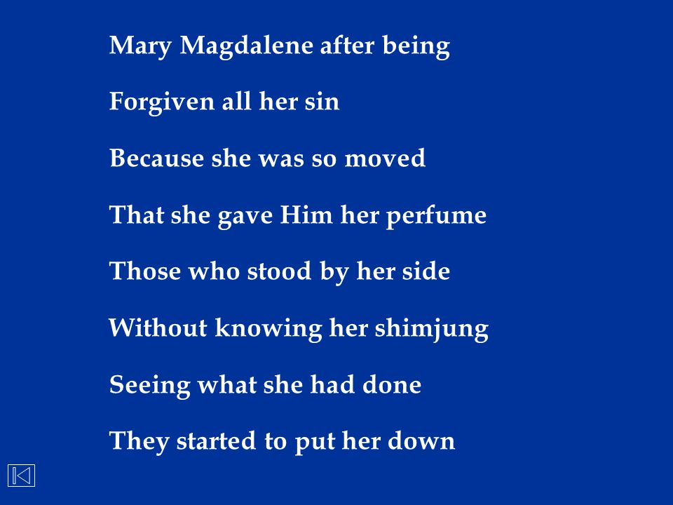 Mary Magdalene after being