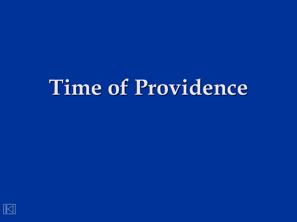 Time of Providence