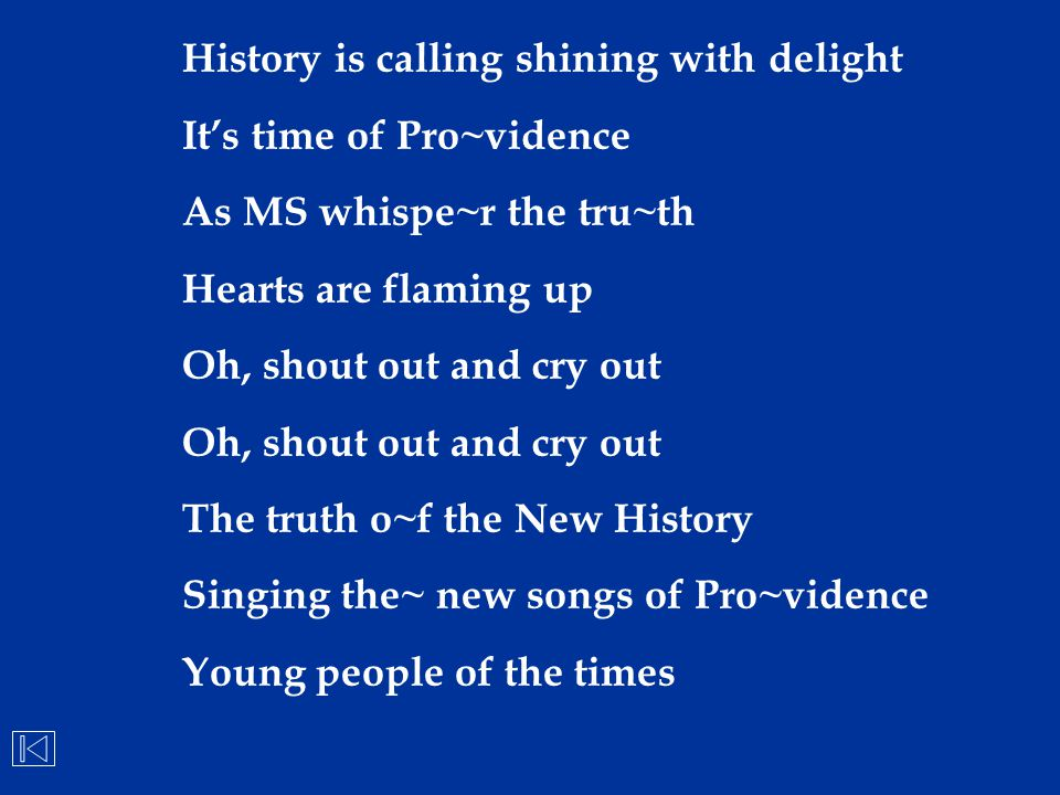 History is calling shining with delight
