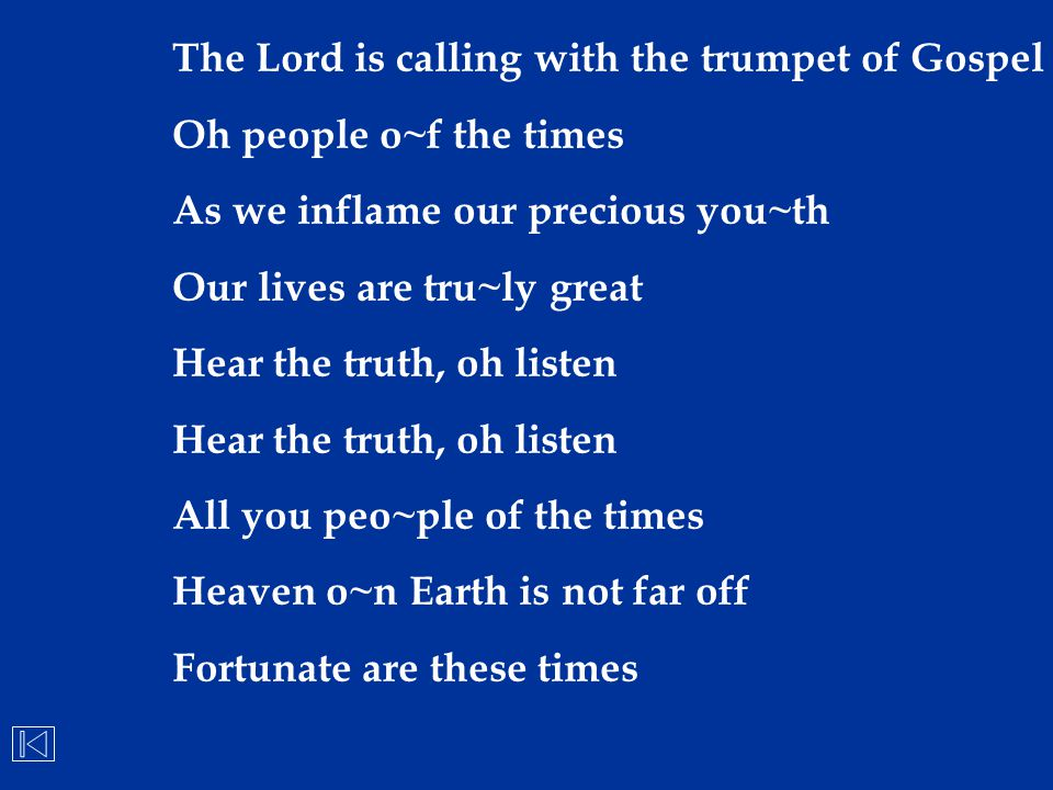 The Lord is calling with the trumpet of Gospel