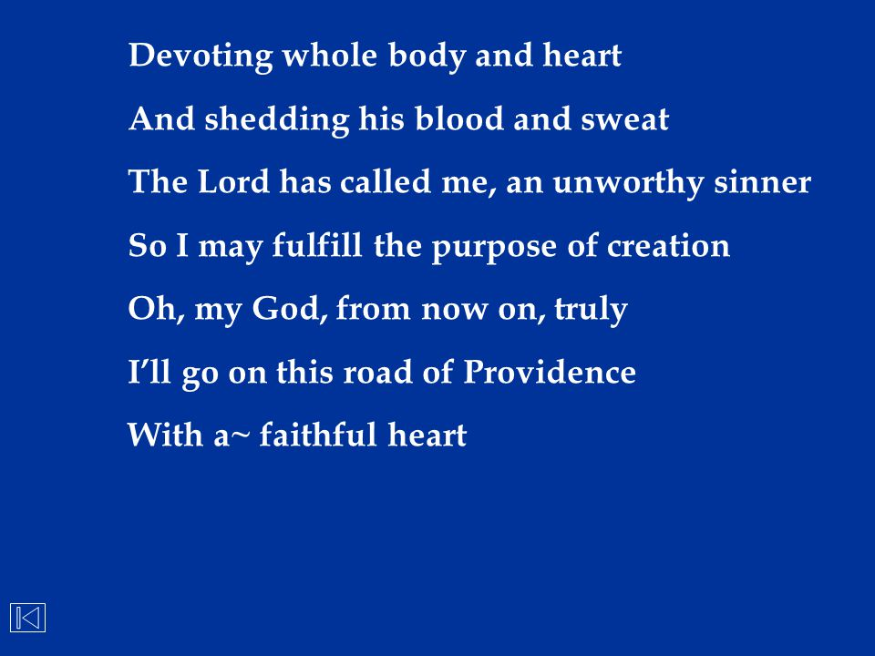 Devoting whole body and heart