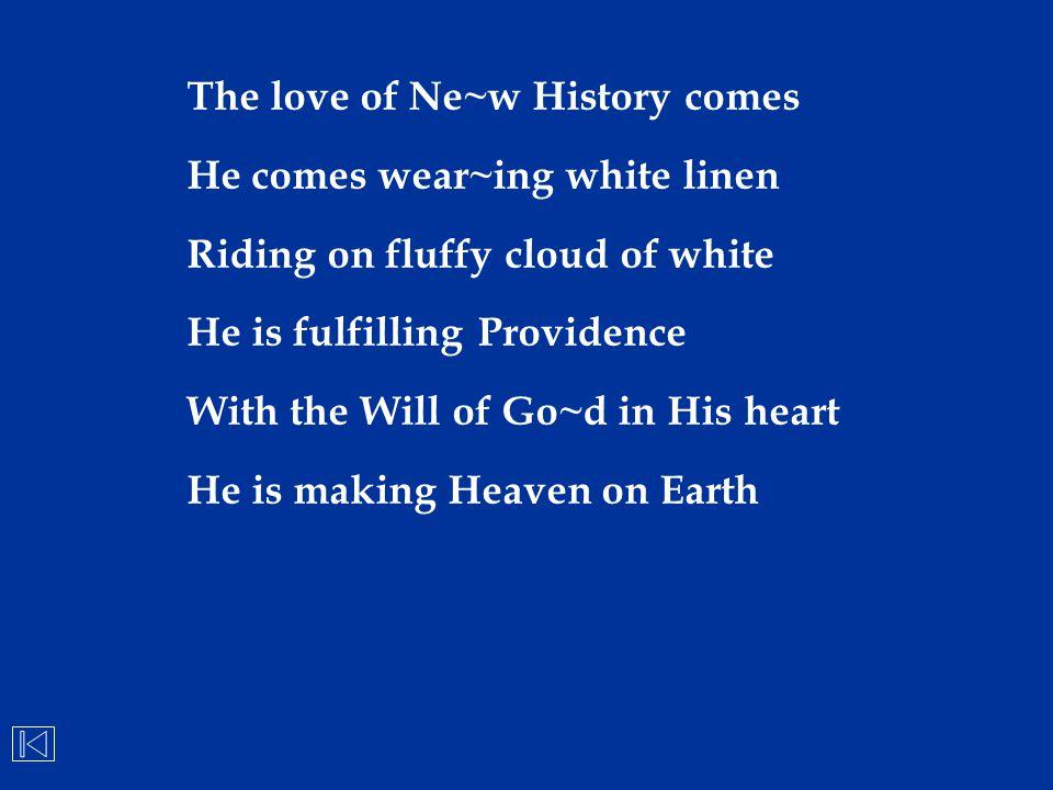 The love of Ne~w History comes