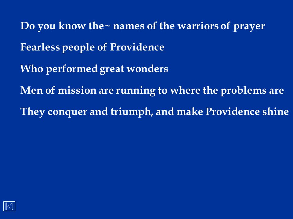 Do you know the~ names of the warriors of prayer