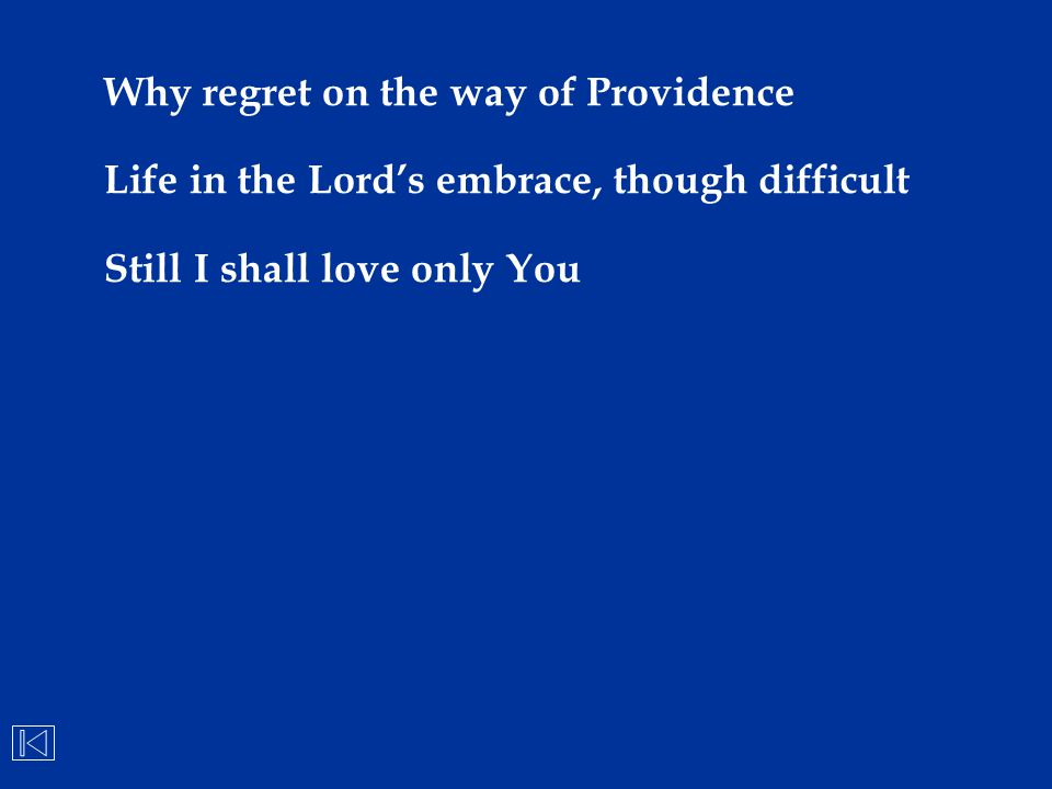 Why regret on the way of Providence