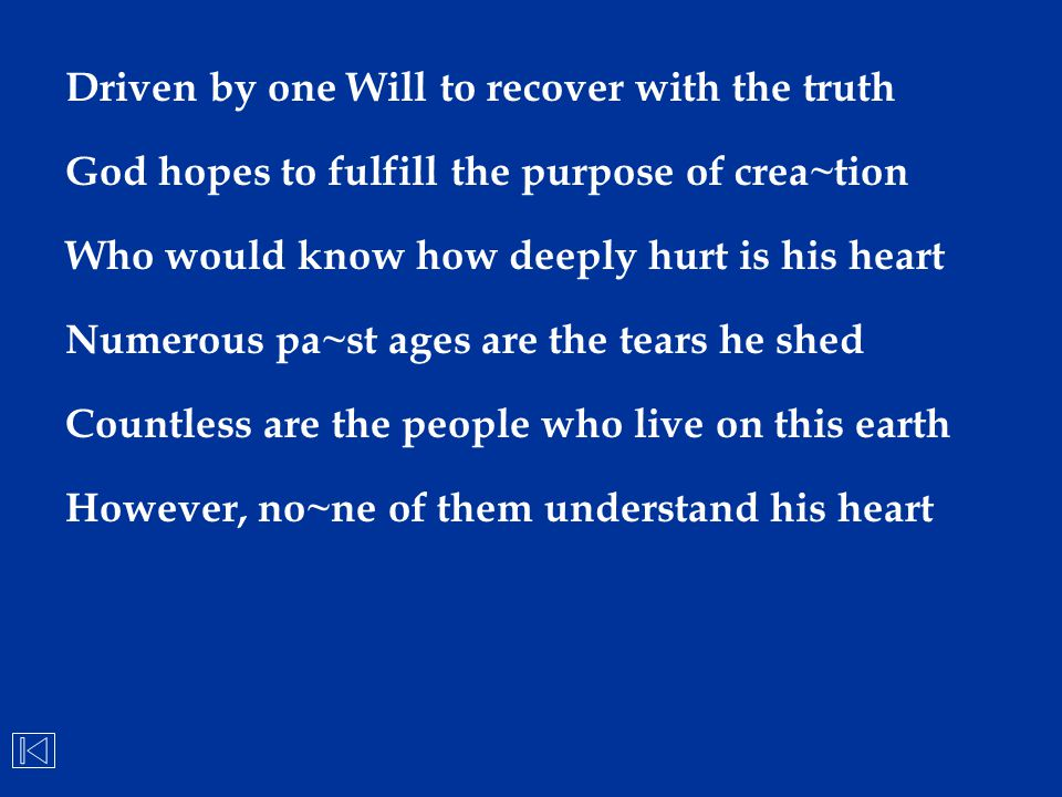 Driven by one Will to recover with the truth