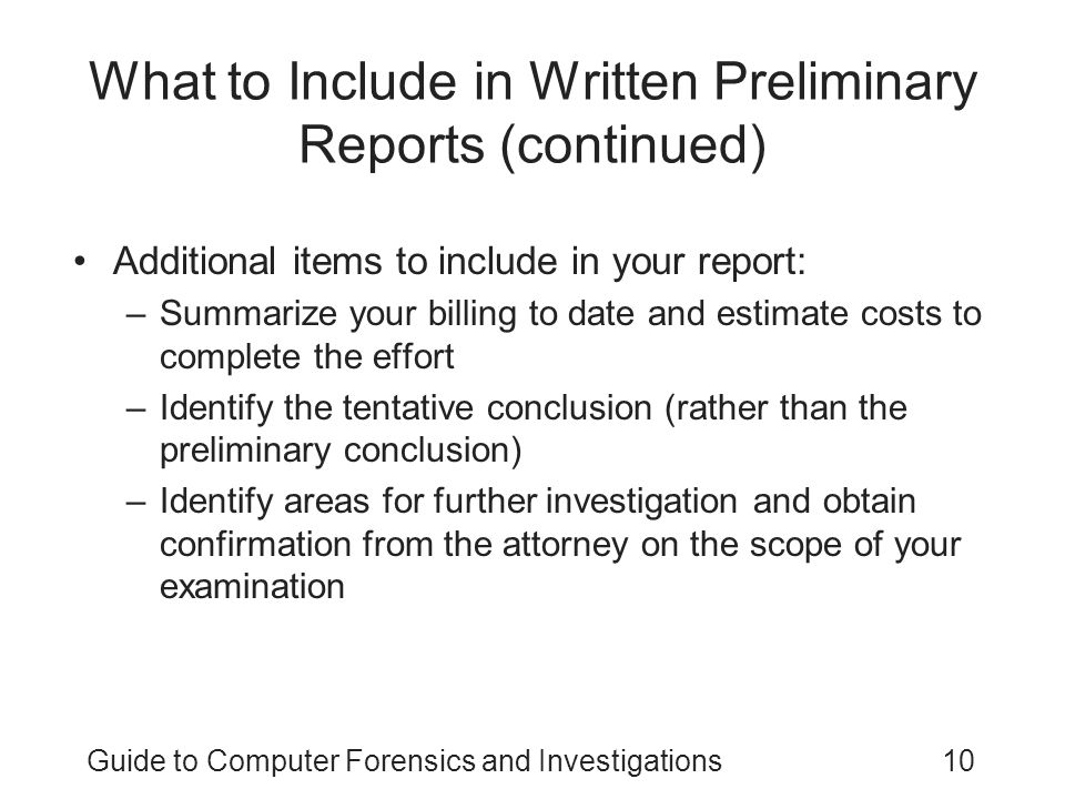 What to Include in Written Preliminary Reports (continued)