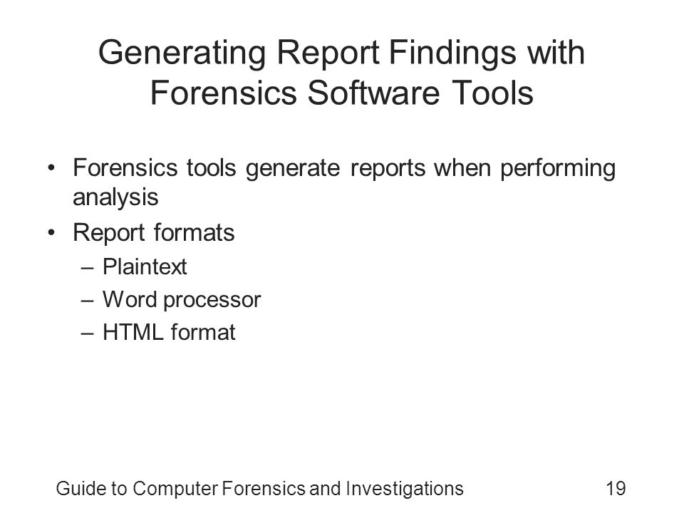 Generating Report Findings with Forensics Software Tools