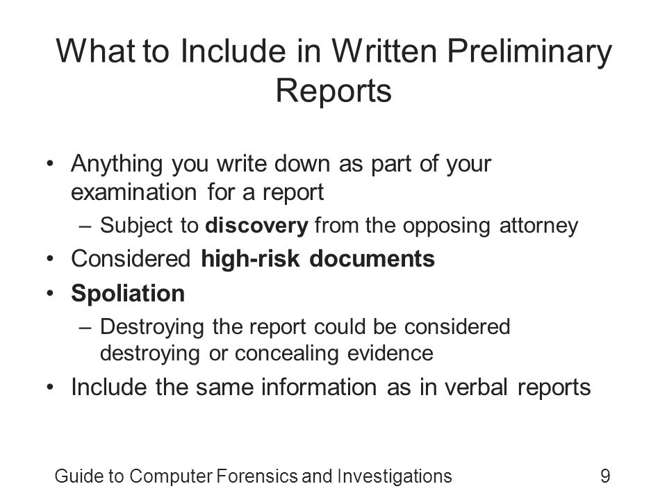 What to Include in Written Preliminary Reports
