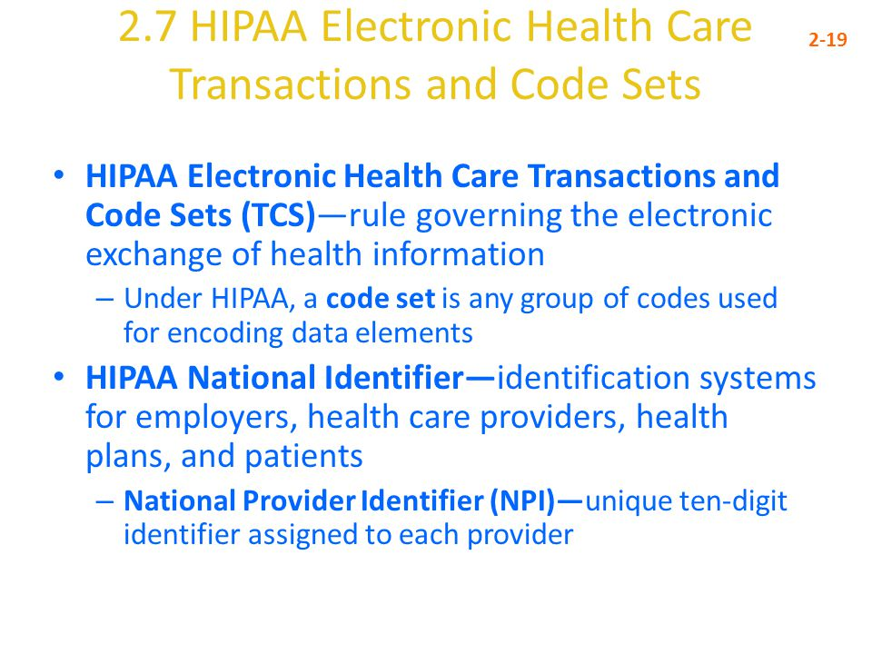 2.7 HIPAA Electronic Health Care Transactions and Code Sets