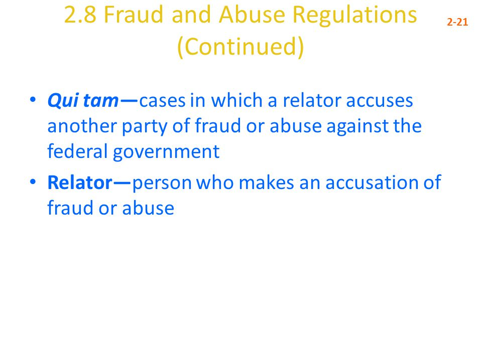 2.8 Fraud and Abuse Regulations (Continued)