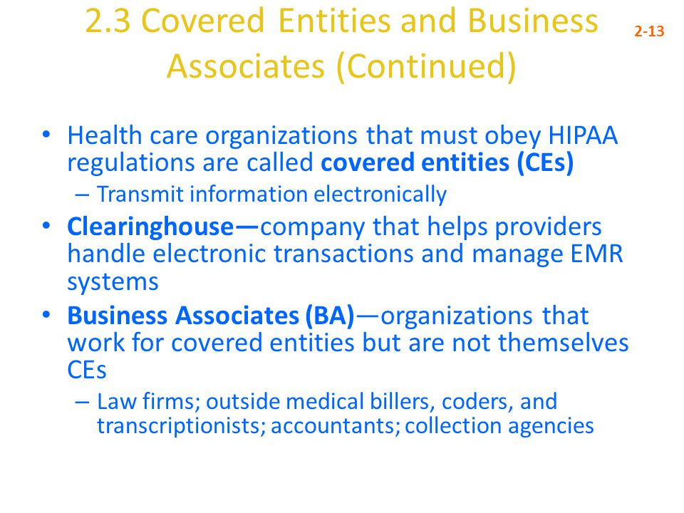 2.3 Covered Entities and Business Associates (Continued)