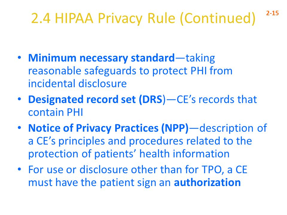 2.4 HIPAA Privacy Rule (Continued)