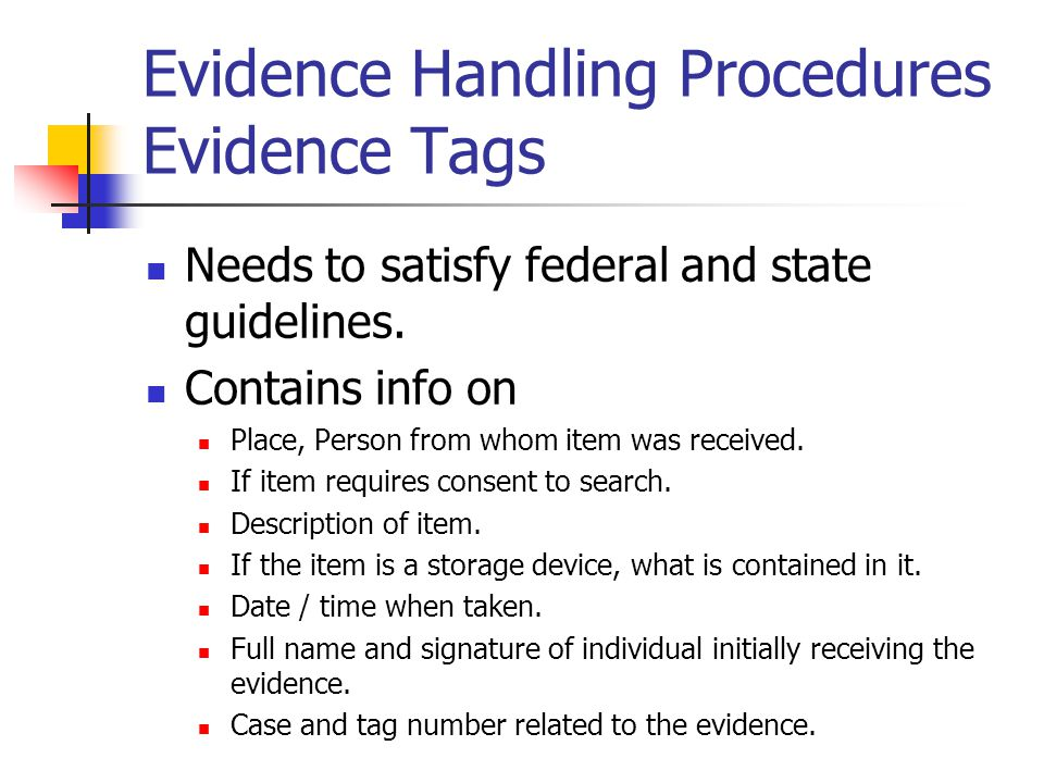 Evidence Handling Procedures Evidence Tags