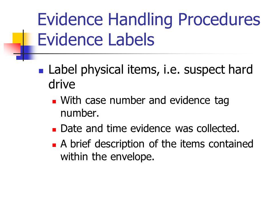 Evidence Handling Procedures Evidence Labels