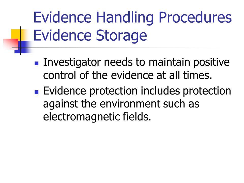 Evidence Handling Procedures Evidence Storage