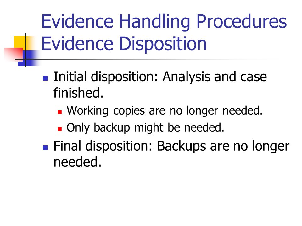 Evidence Handling Procedures Evidence Disposition