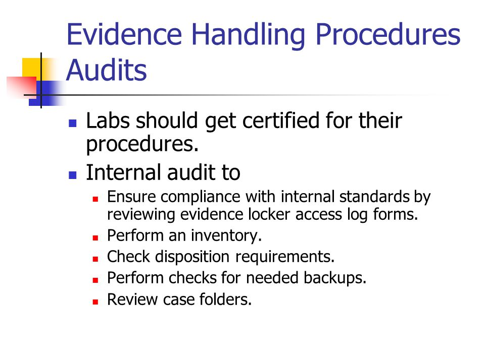 Evidence Handling Procedures Audits