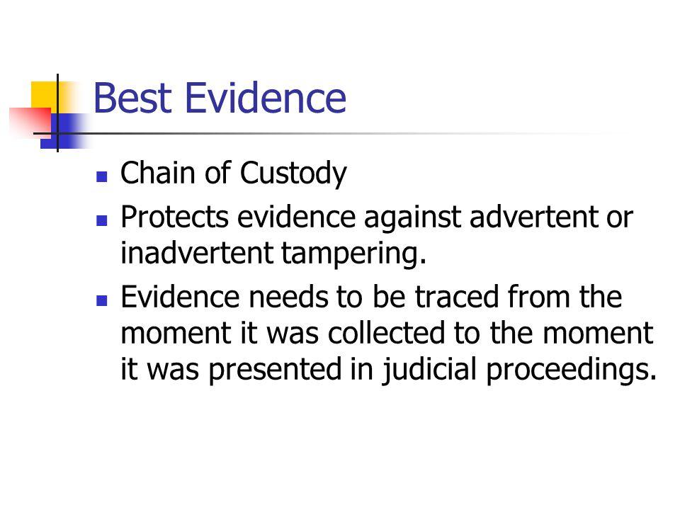 Best Evidence Chain of Custody