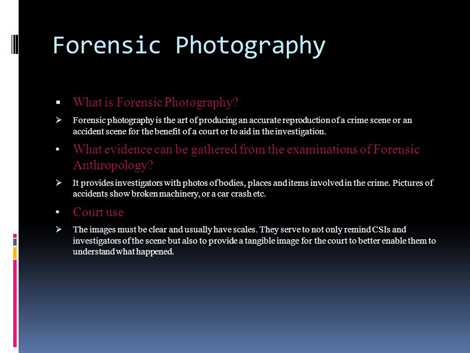 Forensic Photography What is Forensic Photography