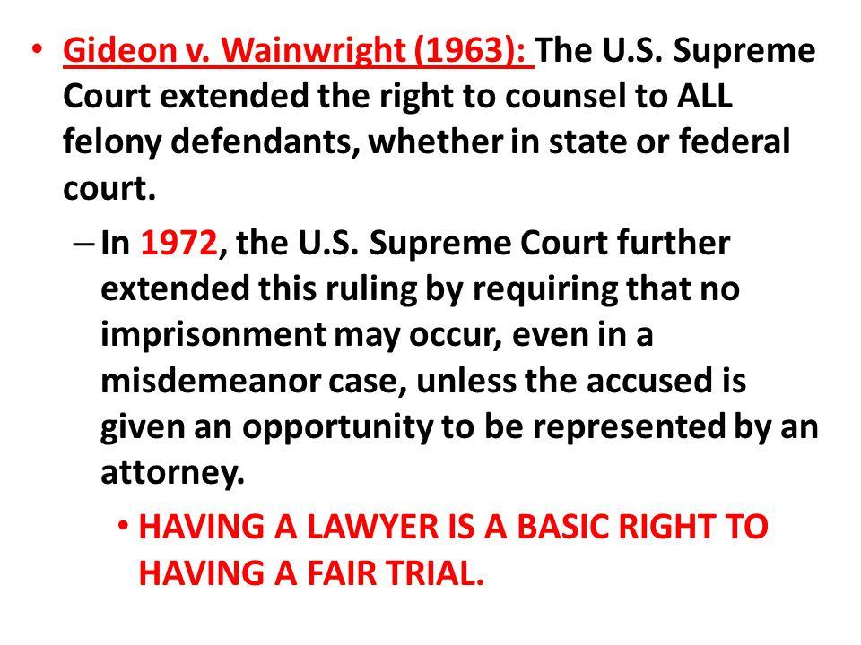 Gideon v. Wainwright (1963): The U. S