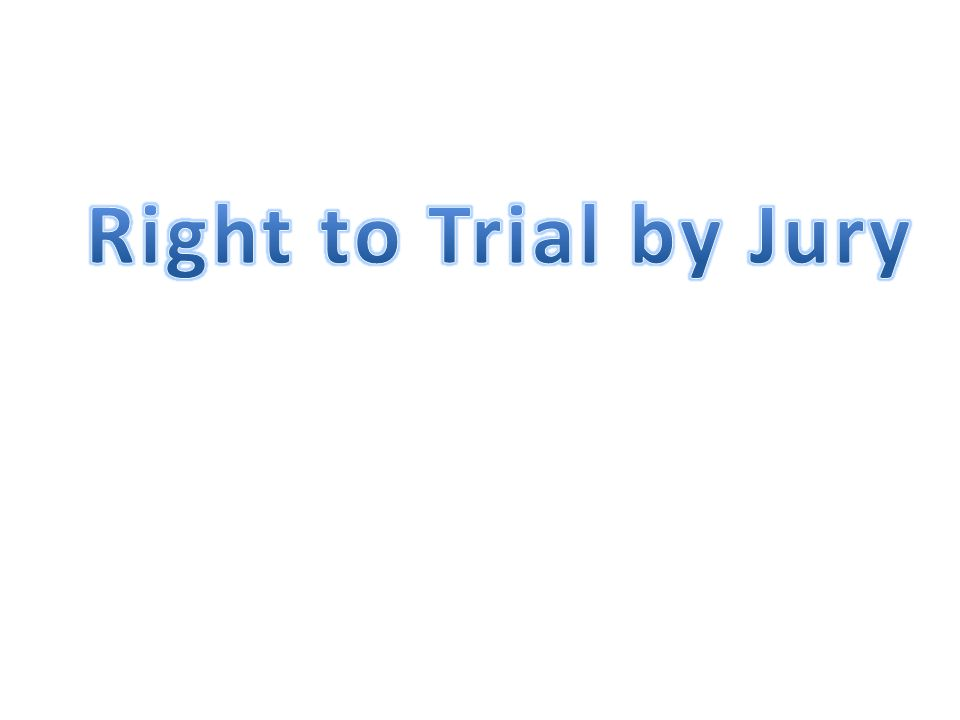 Right to Trial by Jury