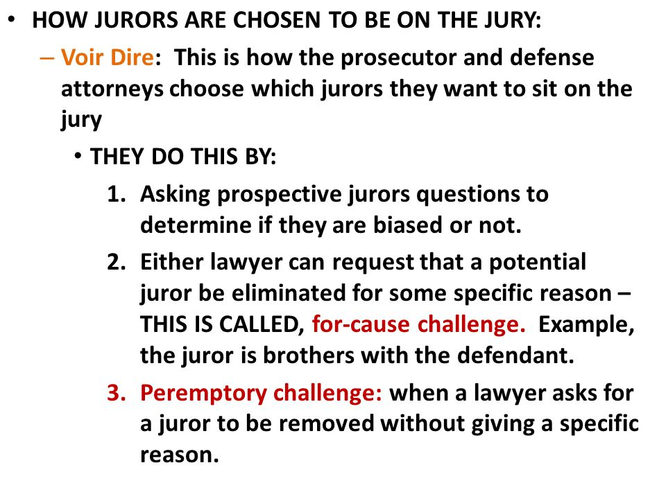 HOW JURORS ARE CHOSEN TO BE ON THE JURY: