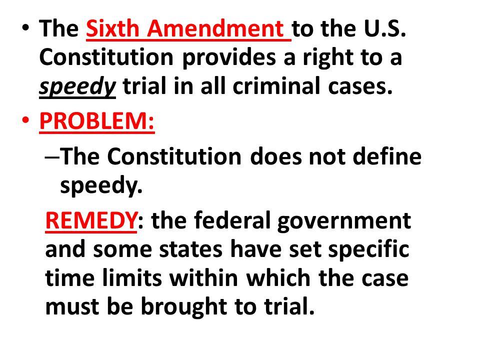 The Sixth Amendment to the U. S