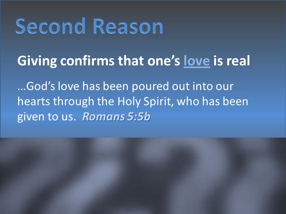 Second Reason Giving confirms that one's love is real