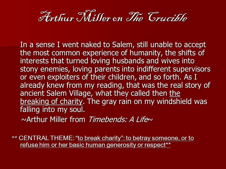 Arthur Miller on The Crucible
