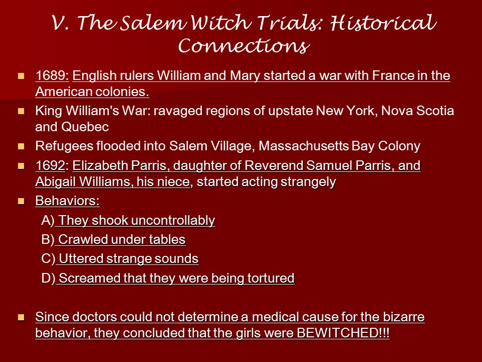 V. The Salem Witch Trials: Historical Connections