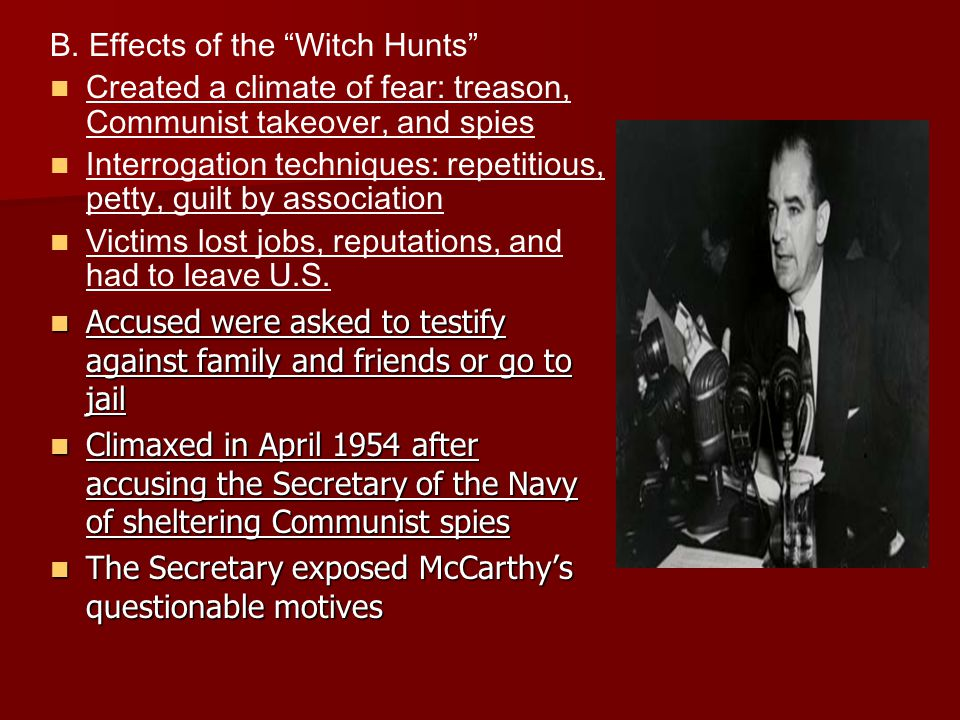 B. Effects of the Witch Hunts