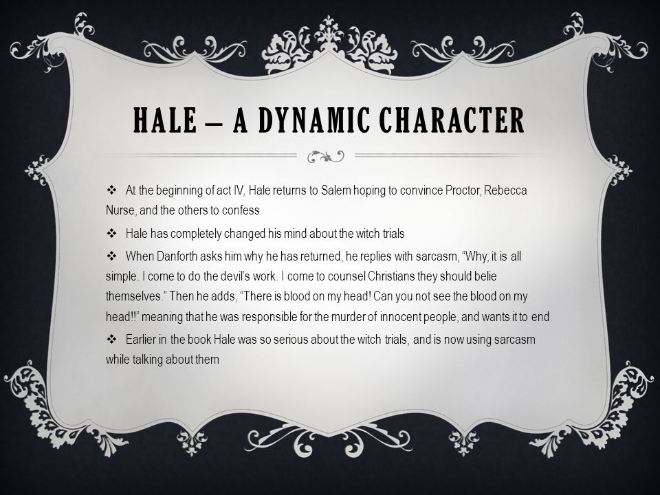 Hale – a Dynamic Character